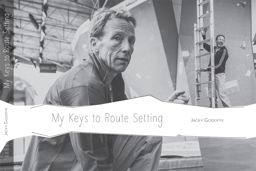 My Keys to Route Setting - Jacky Godoffe